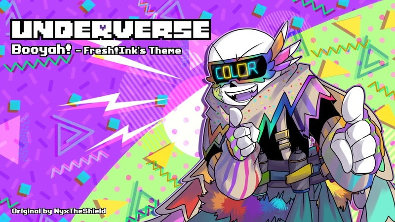 Underverse OST Booyah Fresh Ink's Theme