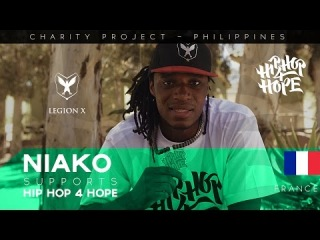 NIAKO - LEGION X (France) supports HIP HOP 4 HOPE - charity project in Philippines