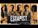 Побег из тюрьмы The Escapist 2008 Триллер криминал