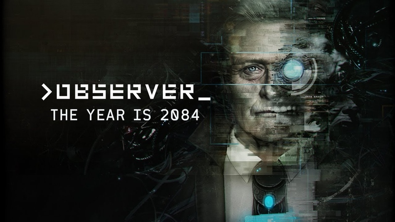 Observer Trailer The Year Is 2084