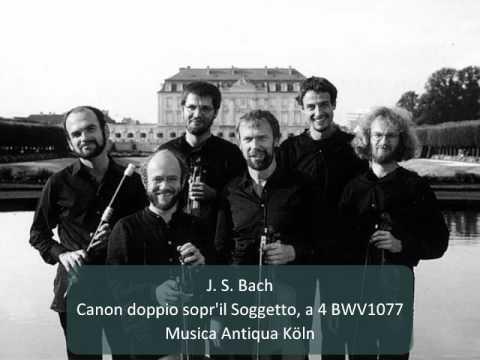 J S Bach Canon doppio sopr'il Soggetto a 4 BWV1077