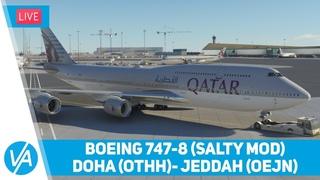 Doha, Hamad – Jeddah, King Abdulaziz (OTHH – OEJN) – Boeing 747 (salty mod) – MSFS – VIRTAVIA #208
