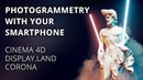 Photogrammetry with your Smartphone Cinema4D and