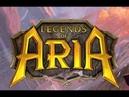 Legends of Aria - Духовная наследница УЛЬТИМЫ. Разбираемся с нуля в свежей версии 2 года спустя!