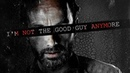 Rick Grimes Tribute || I'm Not The Good Guy Anymore [TWD]