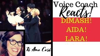 "Voice Coach Reacts to Dimash, Lara, & Aida Singing, ""Ti Amo Cosi""!"