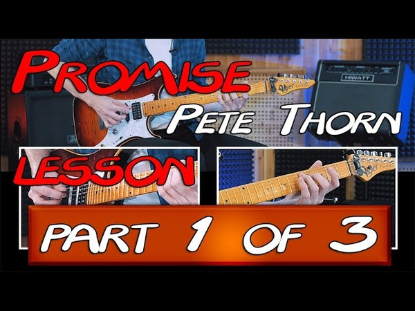 Pete Thorn Promise Guitar Lesson part 1 of 3