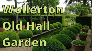 Stunning Wollerton Old Hall Garden. A guided tour.