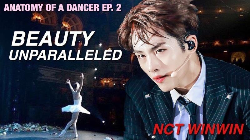 Ballet Dancer Analyzes NCT WINWIN Beauty Unparalleled Anatomy of a Dancer EP 2