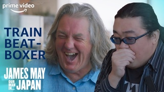 James May Discovers A Trainspotting Beat-boxer & Self-Cleaning Toilets | James May: Our Man In Japan