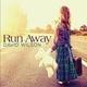 David Wilson - Run Away