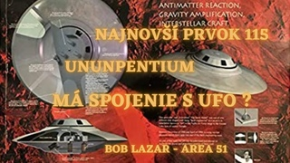 Svedectvo Boba Lazara o použití Moscovia v Area 51 na výrobu antigravitačných lietajúcich tanierov