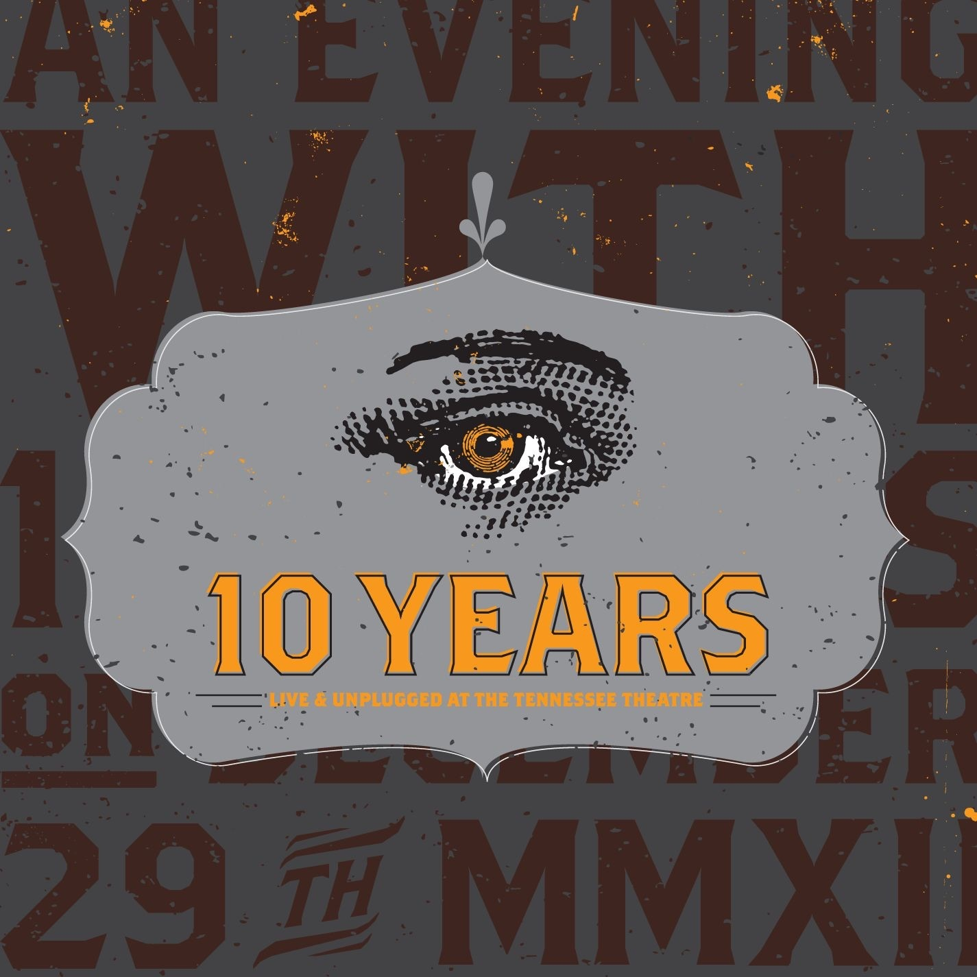 10 Years album Live & Unplugged At The Tennessee Theatre
