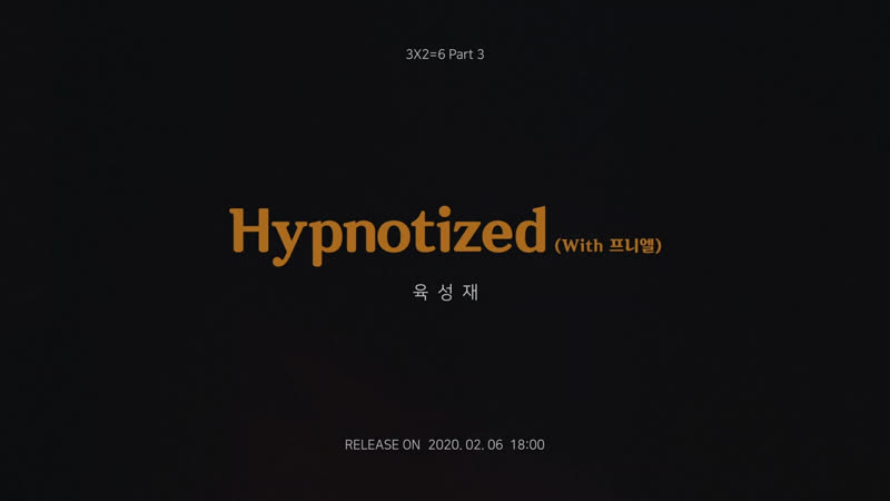 TEASER Yook Sungjae Hypnotized With Peniel Digital Single Project 3X2=6 Part 3 Single Preview