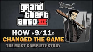 """GTA 3 - How """"11th September"""" Changed the Game [In-depth Investigation] -"""