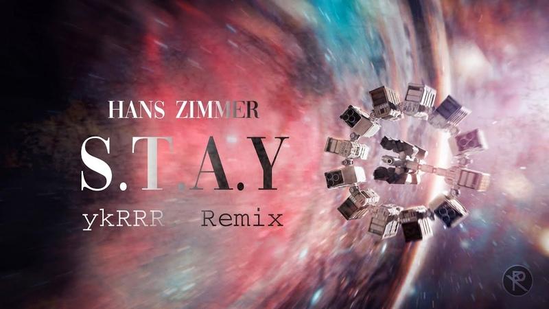 Hans Zimmer S T A Y ykRRR Remix Music Video