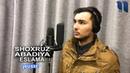 Shoxruz (Abadiya) - Eslama   Шохруз (Абадия) - Эслама (music verson)