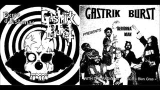 Gastrick Burst (France) - Démo d'estomac / Rexona Man (full album)