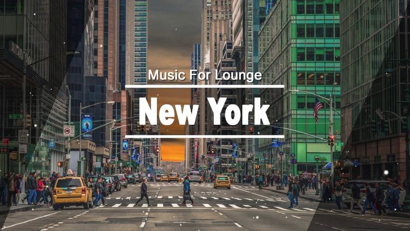 New York Jazz Lounge - 3 Hours Relaxing Jazz Bossa Nova Music For Work, Study, Wake up