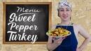 Sweet pepper turkey. Cook turkey. Turkey recipe. Mila Naturist. INF.