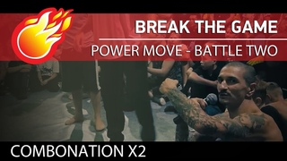 break the game POWER MOVE at COMBONATION x2 (Shorty Fingers & Kenny vs May & Ashtray ) #bmvideo