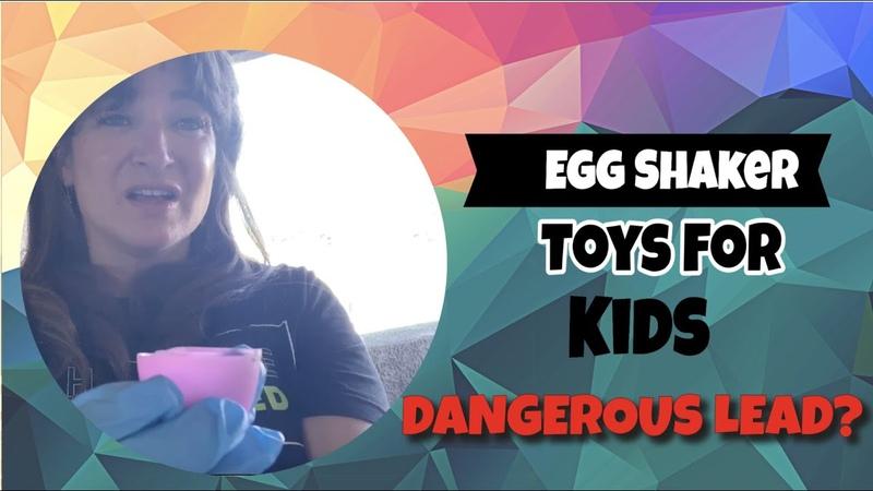 Egg Shaker Toys For Kids - Dangerous Lead Pellets Inside?