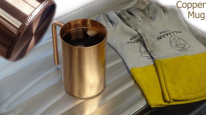 TIG Welding Copper Making a Copper Drinking Mug