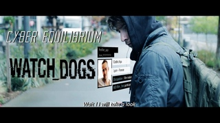 WATCH DOGS 3 SHORT FILM - CYBER EQUILIBRIUM