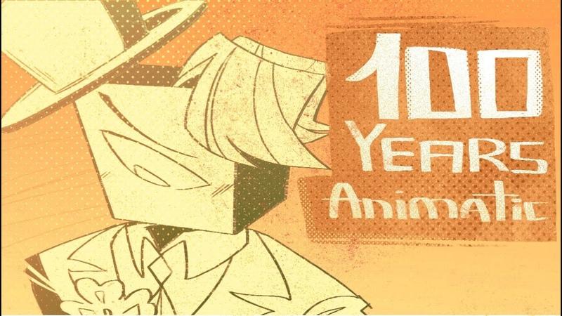 100 years animatic amv pmv