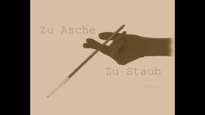 Severija Zu Asche zu Staub Remix