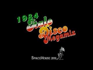 1984 Italo Disco Megamix (By SpaceMouse) [2018]