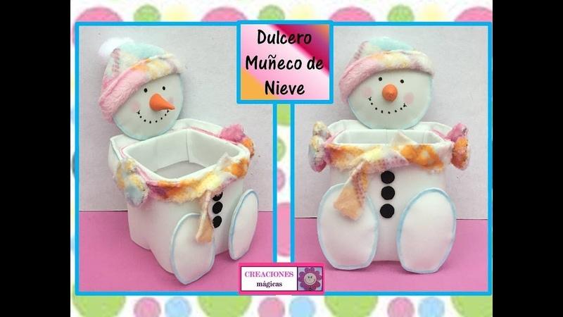 ♥♥Tutorial navideño No 3♥ dulcero muñeco de nieve♥ Creaciones mágicas♥♥