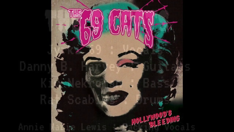 The 69 Cats Hollywood's Bleeding