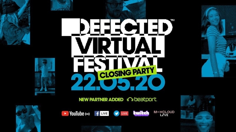 Defected Virtual Festival 6 0 The Closing Party WithMe