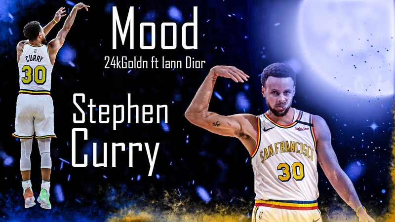 Stephen Curry NBA Mix Mood 24kGoldn ft Iann Dior