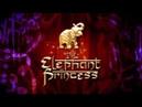 Слон и принцесса 1 сезон 1 серия