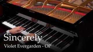 Sincerely - Violet Evergarden OP [Piano]