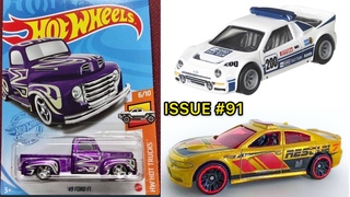 ISSUE #91: Hot Wheels N case! STH & HW ID! Team Transport - Ford RS 200! Bugatti EB110 SS! and MORE!