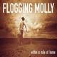Flogging Molly - Seven Deadly Sins