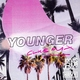 Jonas Blue, HRVY - Younger