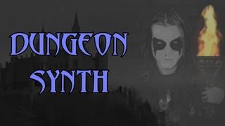 Что такое Dungeon Synth?
