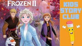 Frozen 2: Elsa's Epic Journey (SPOILER ALERT) | Read Aloud Books