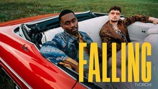 TVORCHI - Falling (Official Music Video)
