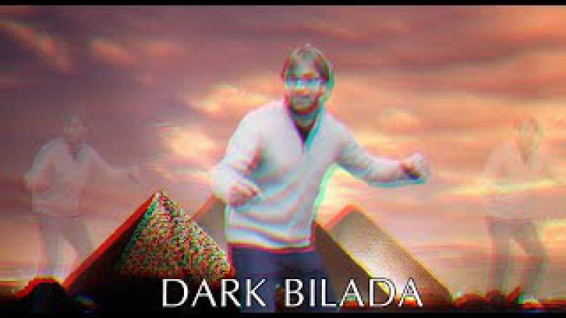 Dark Bilada