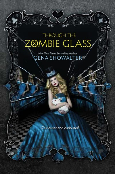 Through the Zombie Glass (White Rabbit Chronicles #2)