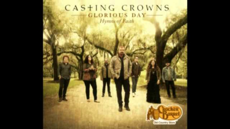 'Tis So Sweet to Trust in Jesus--Casting Crowns-Glorious Day: Hymns of Faith-