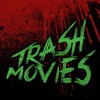 Trash Movies