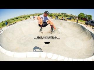 Levi's Skateboarding: Pine Ridge Reservation
