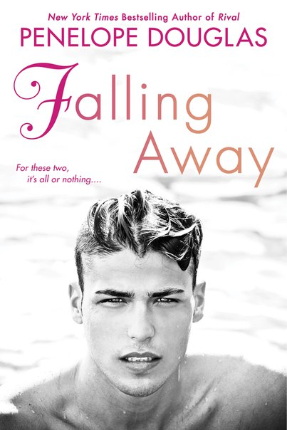 Falling Away (Fall Away #3)