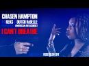 Chasen Hampton - I Can't Breathe Ft. REKS Dutch ReBelle (Official Music Video)